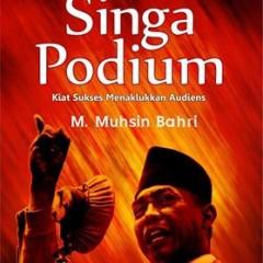 Singa Podium; Kiat Sukses Menaklukkan Audiens